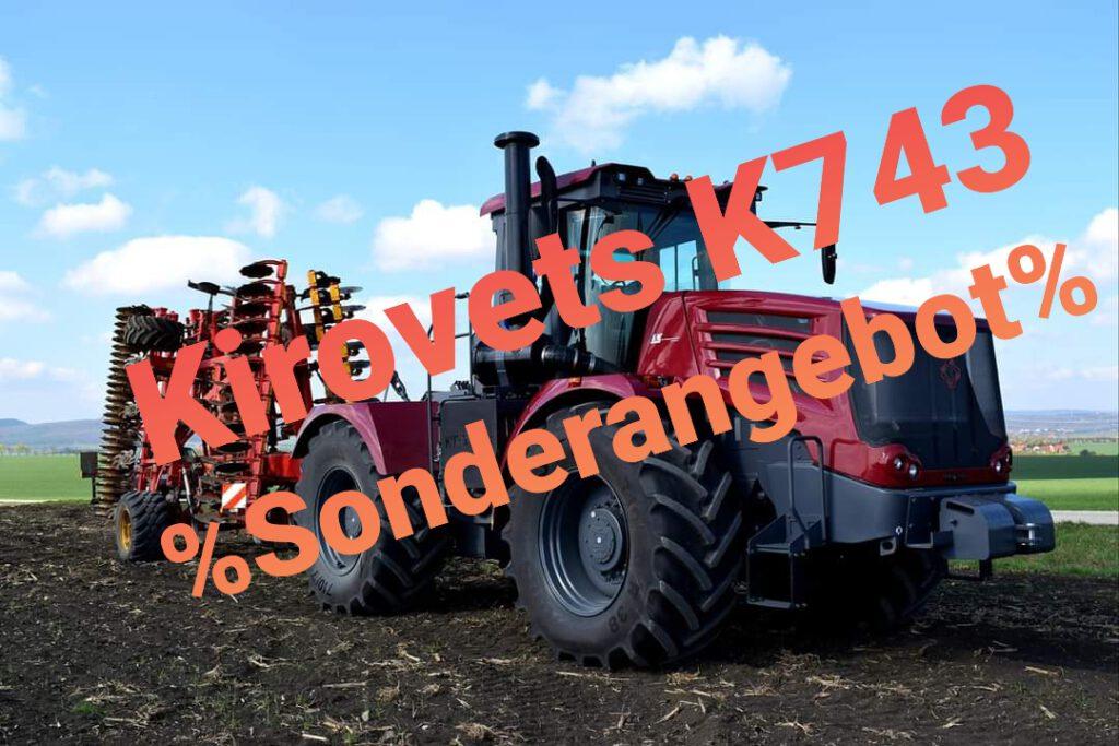 Kirovets K743 Sonderangebot